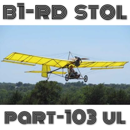 B1-RD ROBERTSON PART103 ULTRALIGHT – PLANS AND INFORMATION SET FOR HOMEBUILD AIRCRAFT – SIMPLE BUILD STOL FLY!B1-RD ROBERTSON PART103 ULTRALIGHT – PLANS AND INFORMATION SET FOR HOMEBUILD AIRCRAFT – SIMPLE BUILD STOL FLY!
