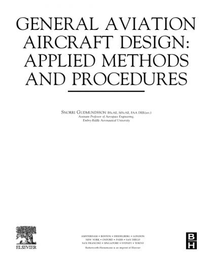 General Aviation Aircraft Design Applied Methods and Procedures ISBN9780123973085 Snorri Gudmundsson