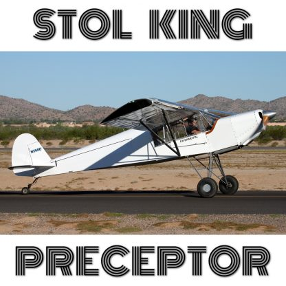 PRECEPTOR STOL KING - PLANS AND INFORMATION SET FOR HOMEBUILD AIRCRAFT