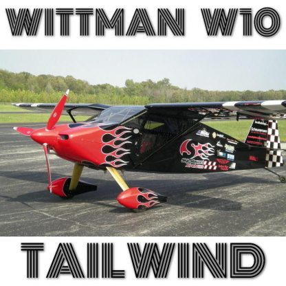 WITTMAN W-10 TAILWIND + CALLBIE METAL WING - PLANS AND INFORMATION SET FOR HOMEBUILD AIRCRAFT