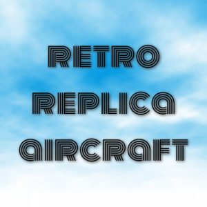 retro replica aircraft